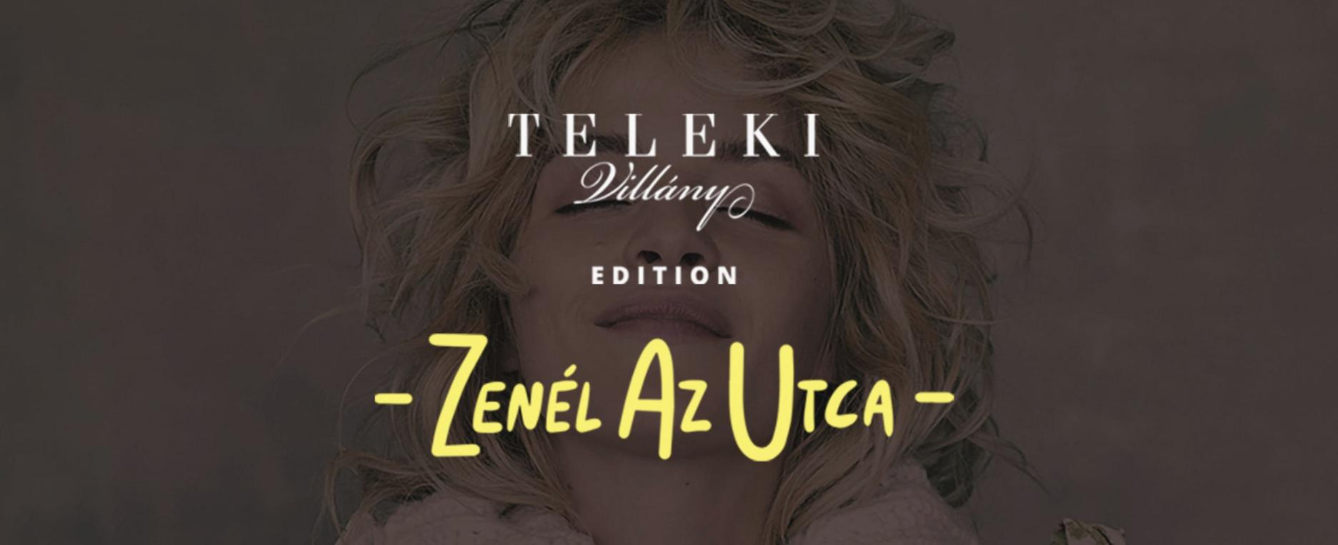 Zenél az utca – Teleki edition